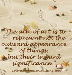 art quote at Coloradodreationsquilting.com