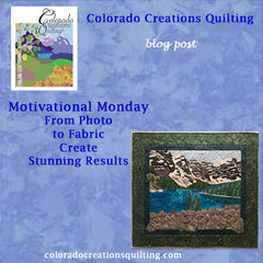 Colorado Creations Quilting blog-From Photo to Fabric Create Stunning Results features a quilt of Lake Moraine created in fabric