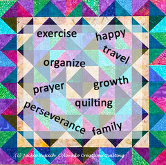 How to Decide What's Best for You: New Year's Resolution or a Helpful Word by Jackie Vujcich of Colorado Creation Quilting