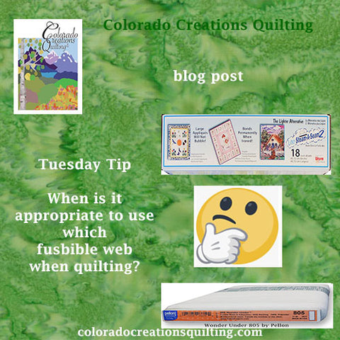 Tuesday Tip Blog: When is it appropriate to use which fusible web when quilting?  Features Light Steam a Seam2 and Pellon 805 Wonder Under web images