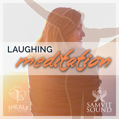 Laughing Meditation