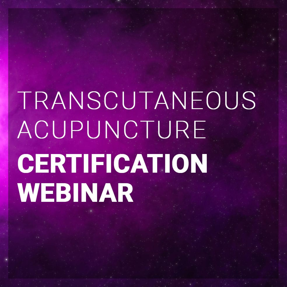 Transcutaneous Acupuncture Certification Webinar