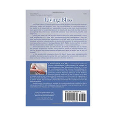 Living Bliss by C. Norman Shealy MD, PHD