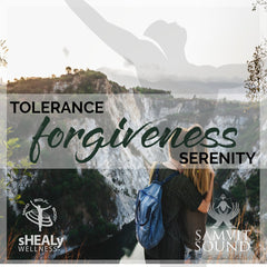 Shealy-Sorin Biogenics - Tolerance, Forgiveness, Serenity