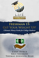 Freshmen 15: Get Your Weight Up! (eBook)