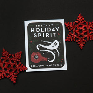 Instant Holiday Spirit Greeting Card