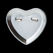 Load image into Gallery viewer, Love Will Tear Us Apart - Heart Shaped Button