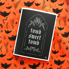 Load image into Gallery viewer, Tomb Sweet Tomb - Blank Greeting Card