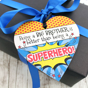 Being a big brother is better than being a Superhero