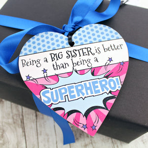 Being a big sister is better than being a superhero