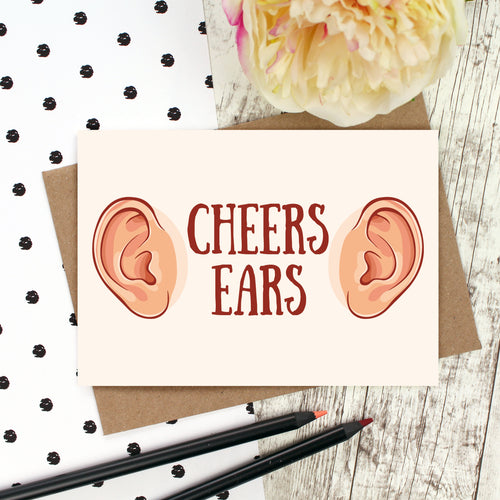 Cheers ears thank you card
