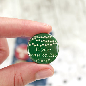 Christmas lights with the words 'Is your house on fire Clark?'
