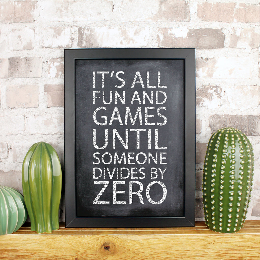 It's all fun and games until someone divides by zero print with a brick background and ceramic cacti