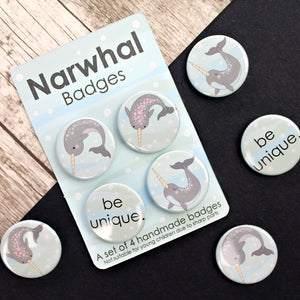 Be unique pretty narwhal badges