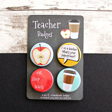 Load image into Gallery viewer, Set of Four Teacher Badges