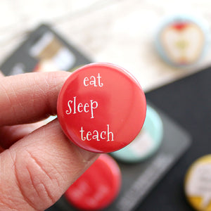 Eat Sleep Teach