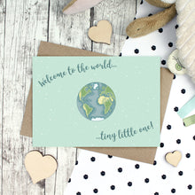 Load image into Gallery viewer, Welcome to the world tiny little one card