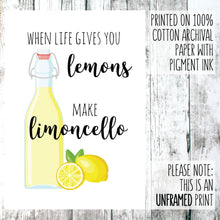 Load image into Gallery viewer, When life gives you lemons make limoncello wall art