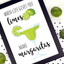 Load image into Gallery viewer, When Life Gives You Limes Make Margaritas Kitchen Wall Art