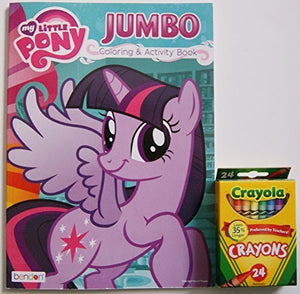 My Little Pony Jumbo Coloring And Activity Book With Crayola Crayons