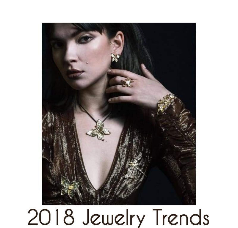 JEWELRY TRENDS 2018: TOP TIPS FROM THE EXPERTS
