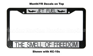 JET FUEL - THE SMELL OF FREEDOM License Plate Frame (WITHOUT Aircraft)
