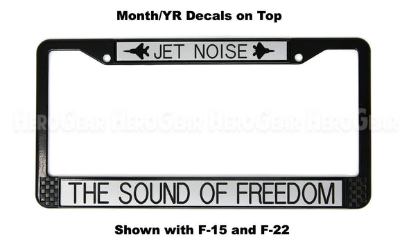 JET NOISE - THE SOUND OF FREEDOM License Plate Frame (WITHOUT Aircraft)