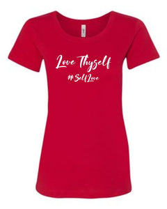 Love Thyself #SelfLove T-shirt
