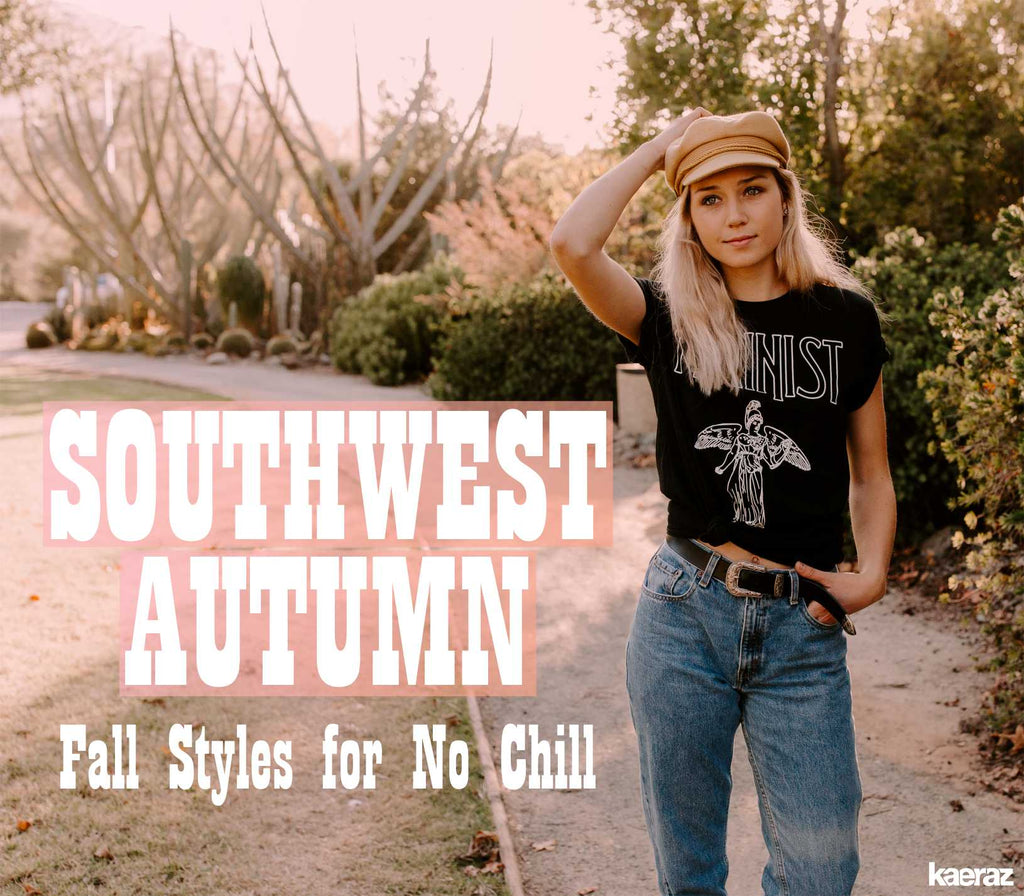 Autumn in the Southwest: Fall Styles for No Chill