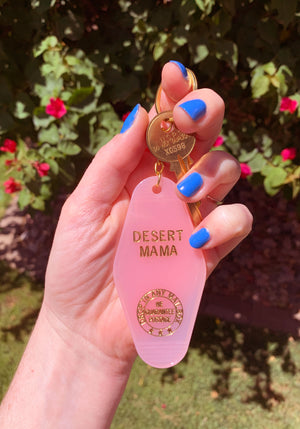 Desert Mama Keychain / key chains for women / motel tag hotel accessories pink acrylic gold / southwest desert souvenir gift