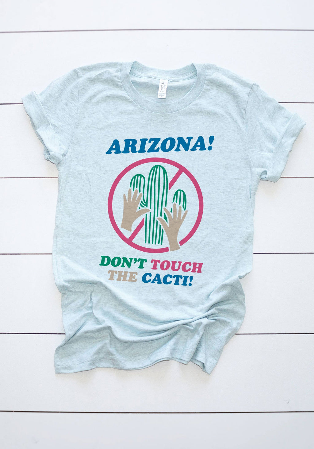 Don't Touch the Cacti Tee / womens graphic tees / 70s retro vintage style western t shirt / arizona southwest souvenir shirt