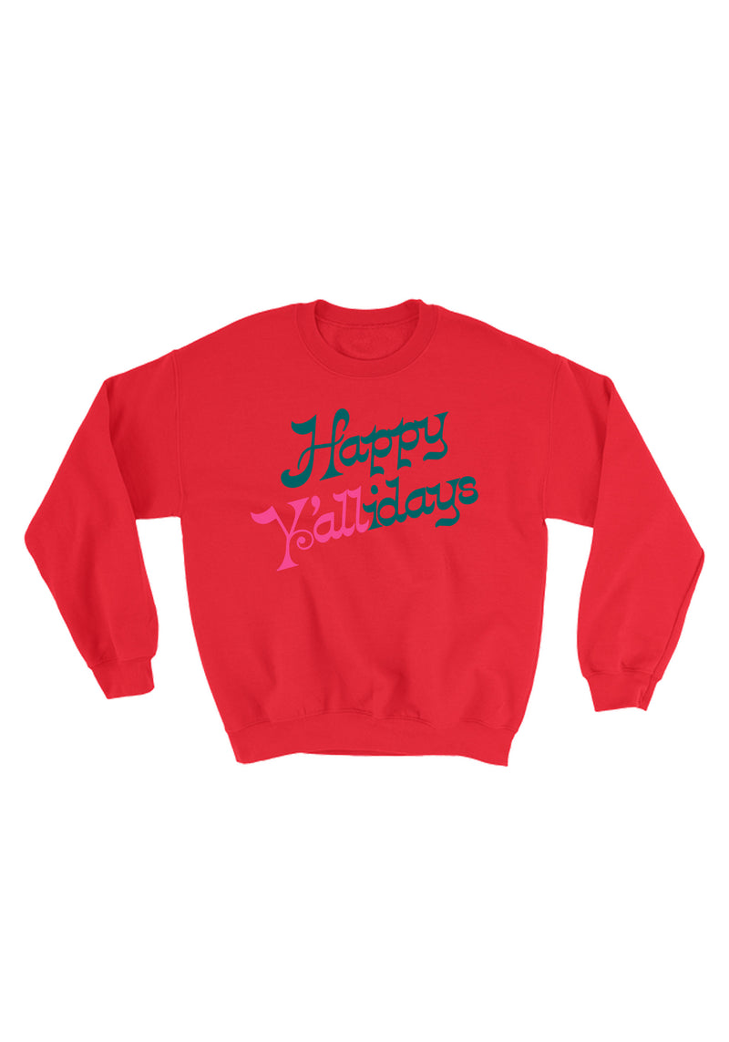 Happy Y'allidays Sweatshirt / christmas sweatshirt for women / ugly sweater party / holidays xmas festive / cowgirl santa southwest