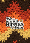 We Are All Hippies Here Sticker / stickers pack set laptop art / 60s 70s vintage floral flower power hippie groovy / vinyl die cut decal