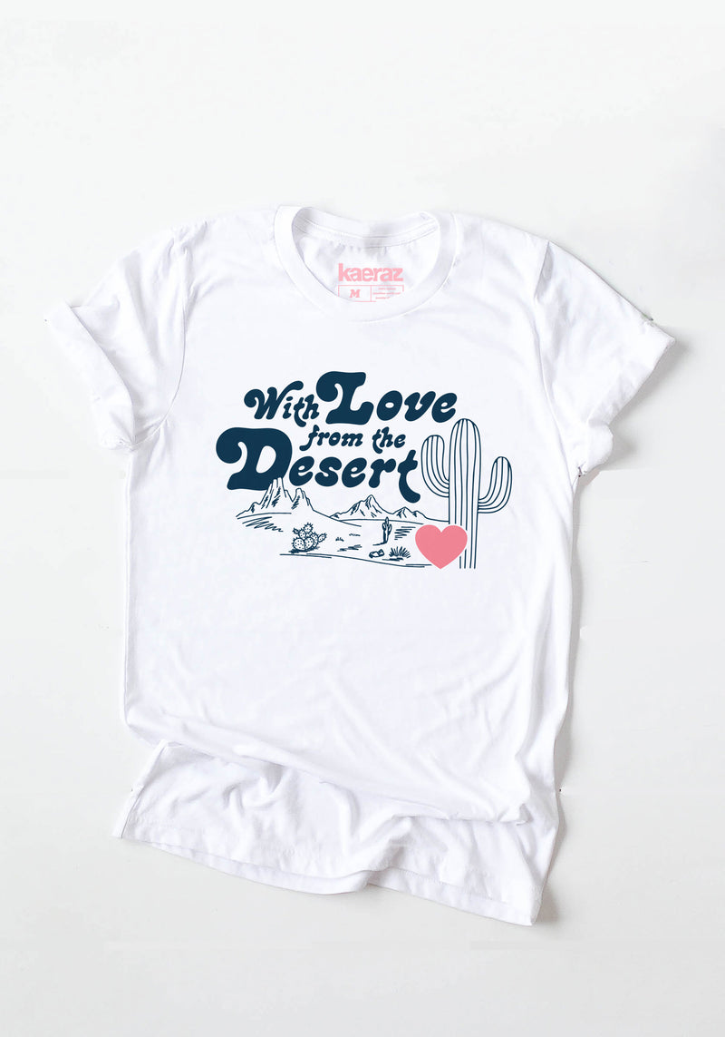 With Love From the Desert Tee / womens graphic tees / vintage style shirts / southwest gifts t shirt / desert souvenir tshirts
