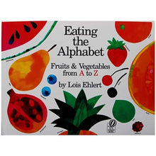 Eating the Alphabet Fruits and Vegetables from A to Z by Lois Ehlert By Our Smarter Toddlers