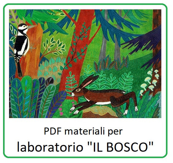 "PDF Materiale per laboratorio ""IL BOSCO"""
