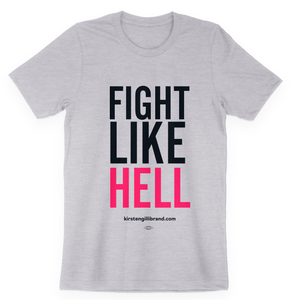 """Fight Like Hell"" Gender-Neutral Tee"