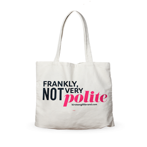 """Not Very Polite"" Canvas Tote"