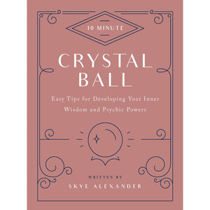 10 Minute Crystal Ball