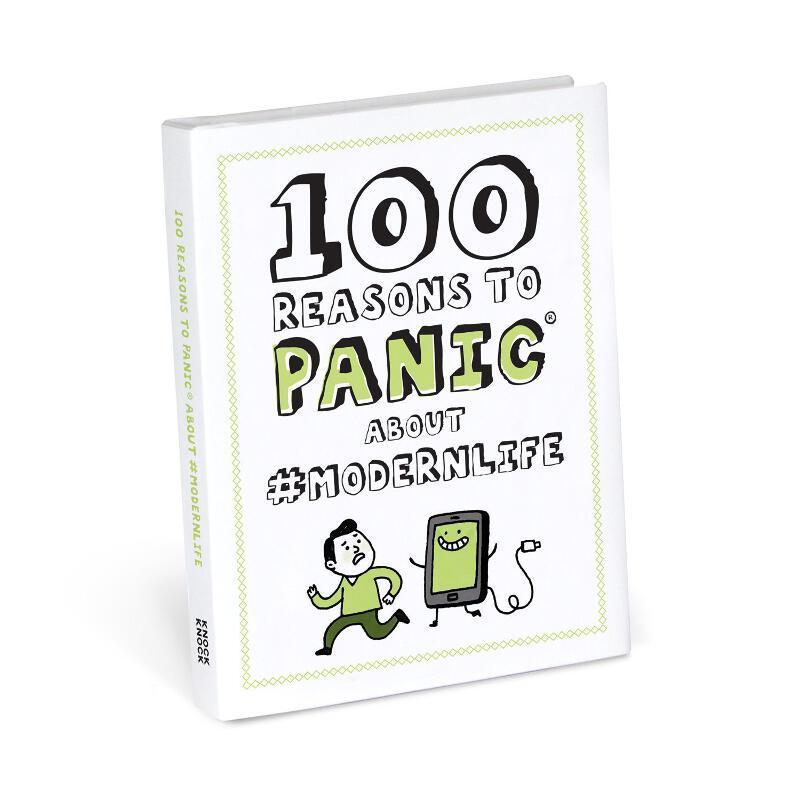 100 Reasons to Panic : Modern Life from Abrams & Chronicle