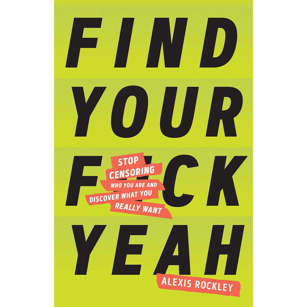 Find your Fuck Yeah