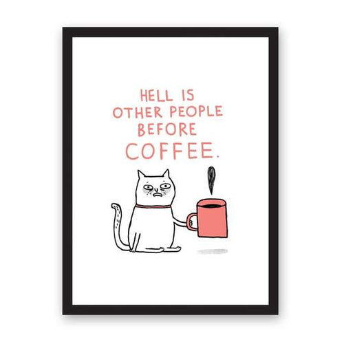 A3 Hell & Coffee Print