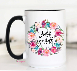 150z Hard Eye Roll Mug