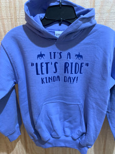 "Violet colored youth pullover hooded sweatshirt. There is an equestrian saying on sweatshirt - ""It's a Let's Ride Kind of Day"""