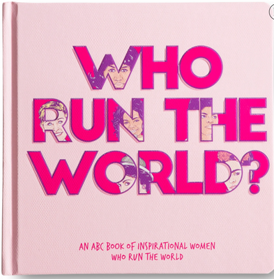 Who Run The World Book