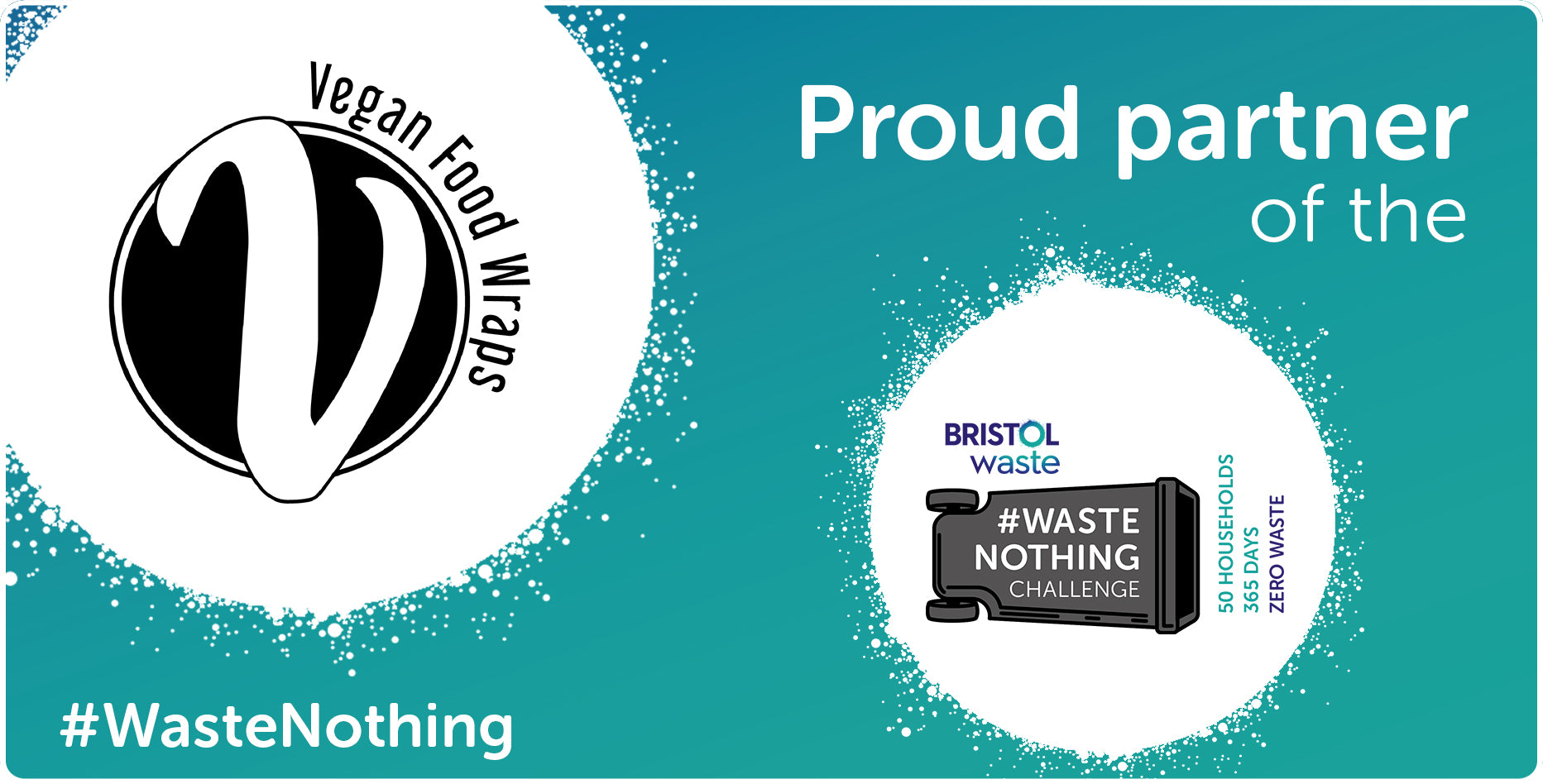 Proud Partner of the Bristol Waste #WasteNothing Challenge