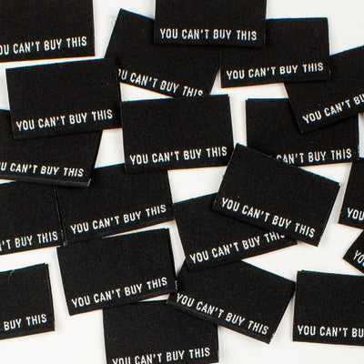 """You Can't Buy This"" 8 Pack Woven Labels by Kylie and the Machine"