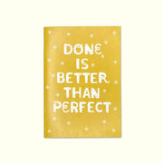 """Done is Better than Perfect"" A5 Journal by CraftedMoon"