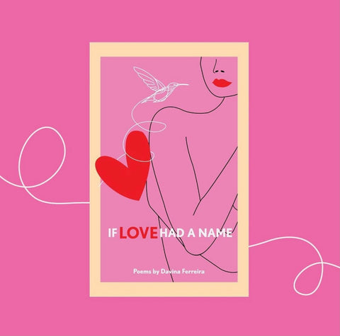 If Love Had A Name by Davina Ferreira