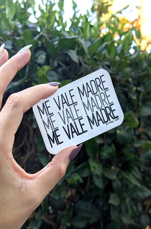 Me Vale Madre  Waterproof Sticker